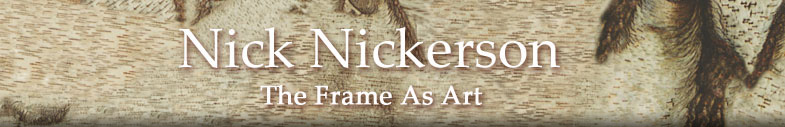 Nick Nickerson - The Frame as Art